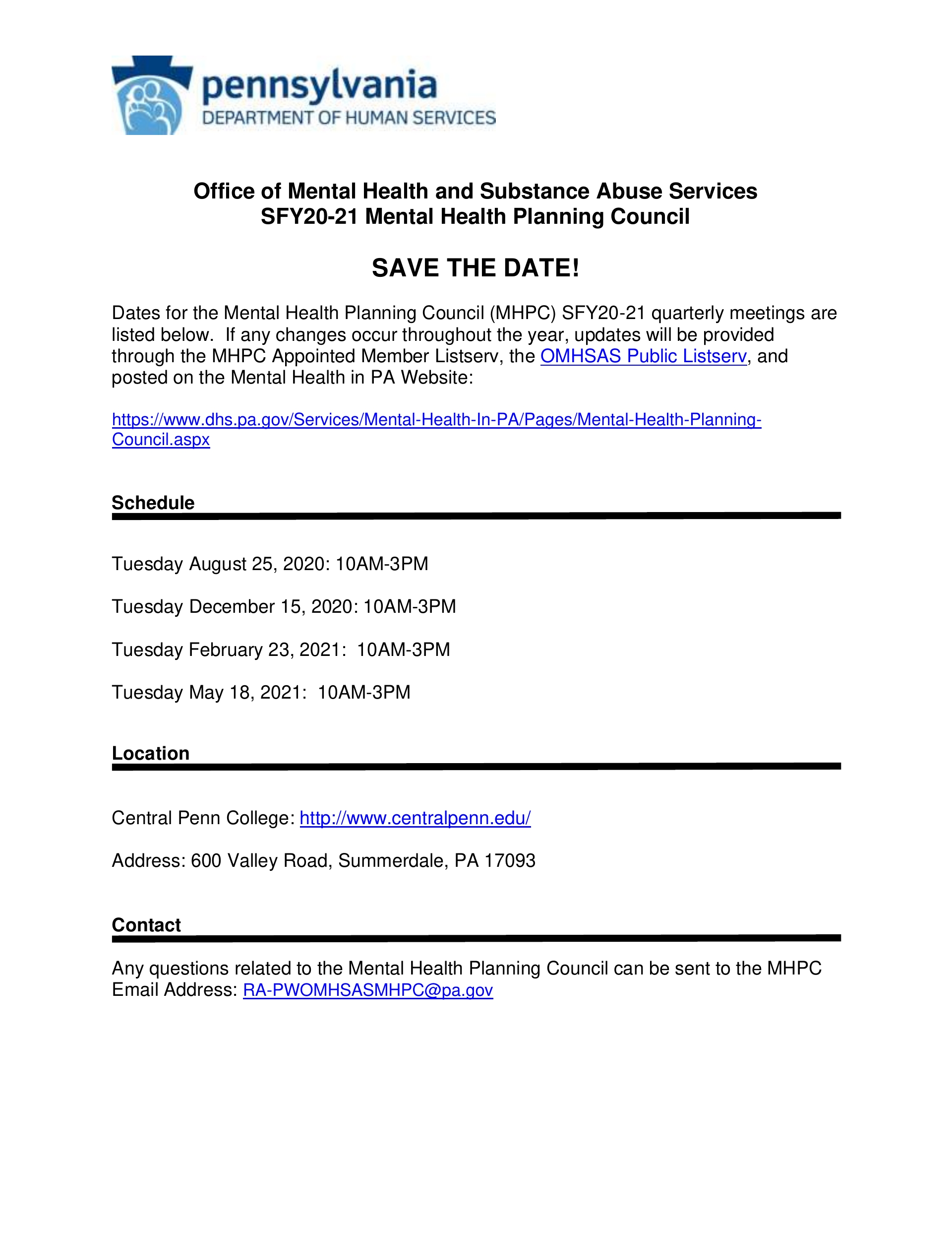 Mental Health Planning Council- OMHSAS/DHS  SAVE THE DATE Family & all others welcome!