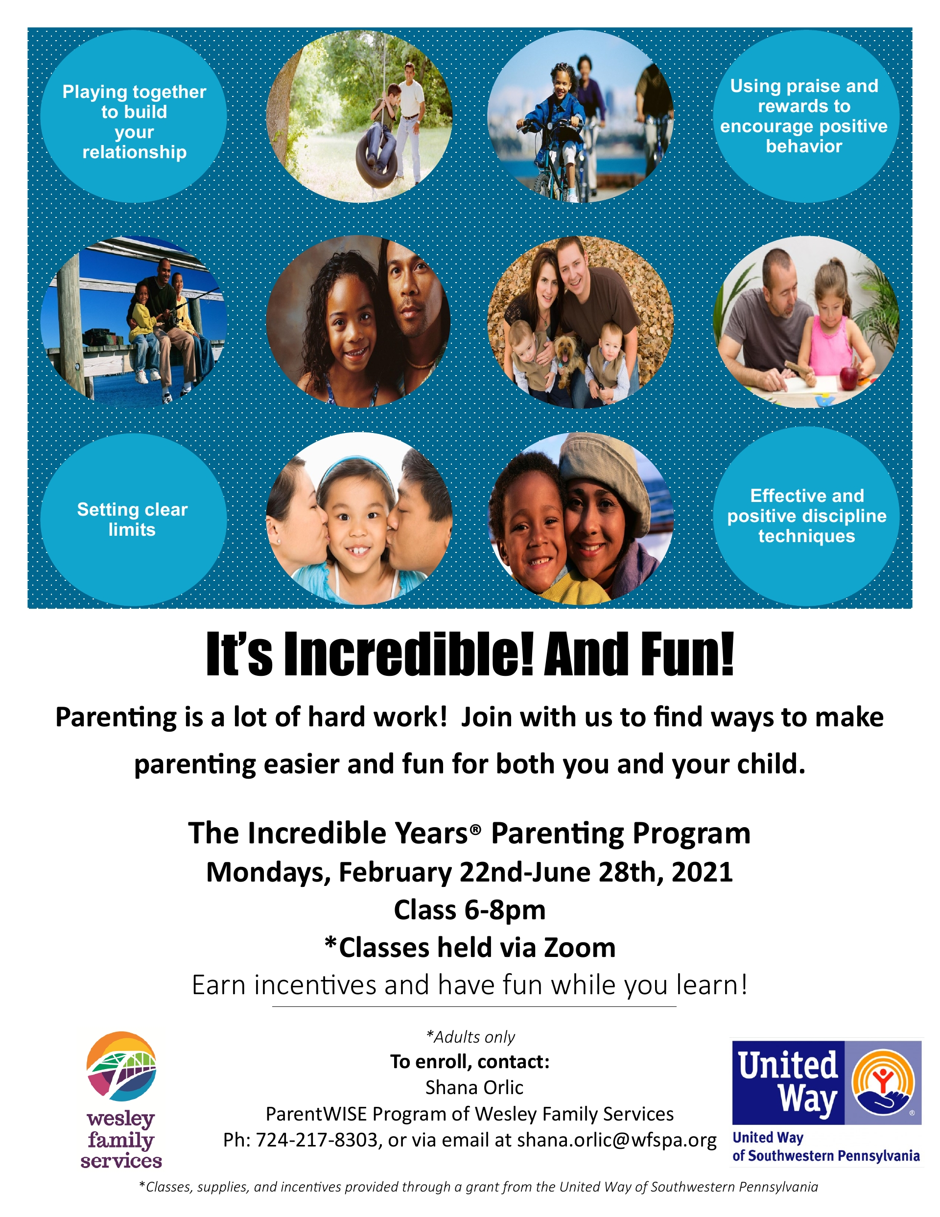 The Incredible Years® Parenting Program for Parents of Children of all Ages and ages 2-10! Feb. 2021