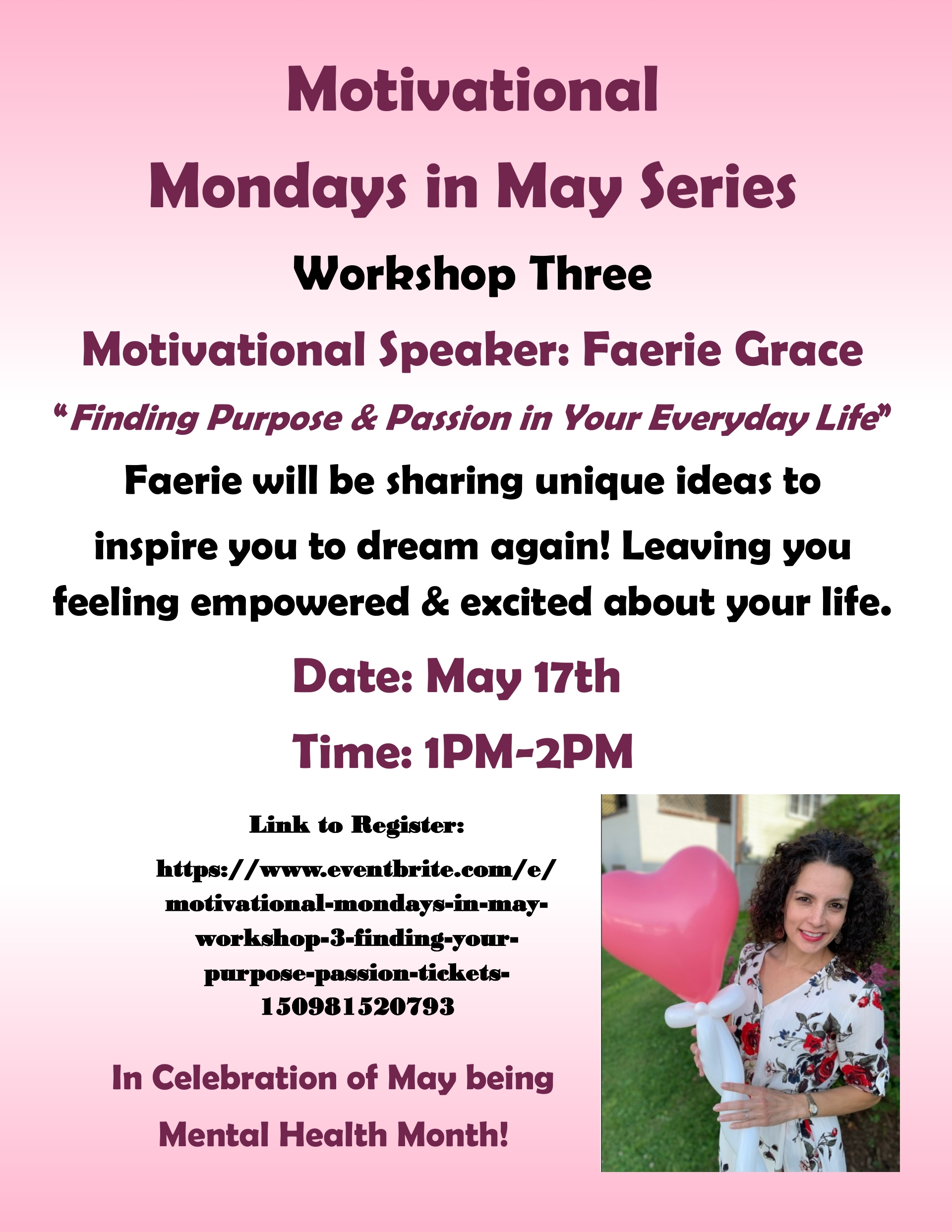 """Finding Purpose & Passion in Your Everyday Life"" Mondays in May Series Workshop Three May 17, 2021"