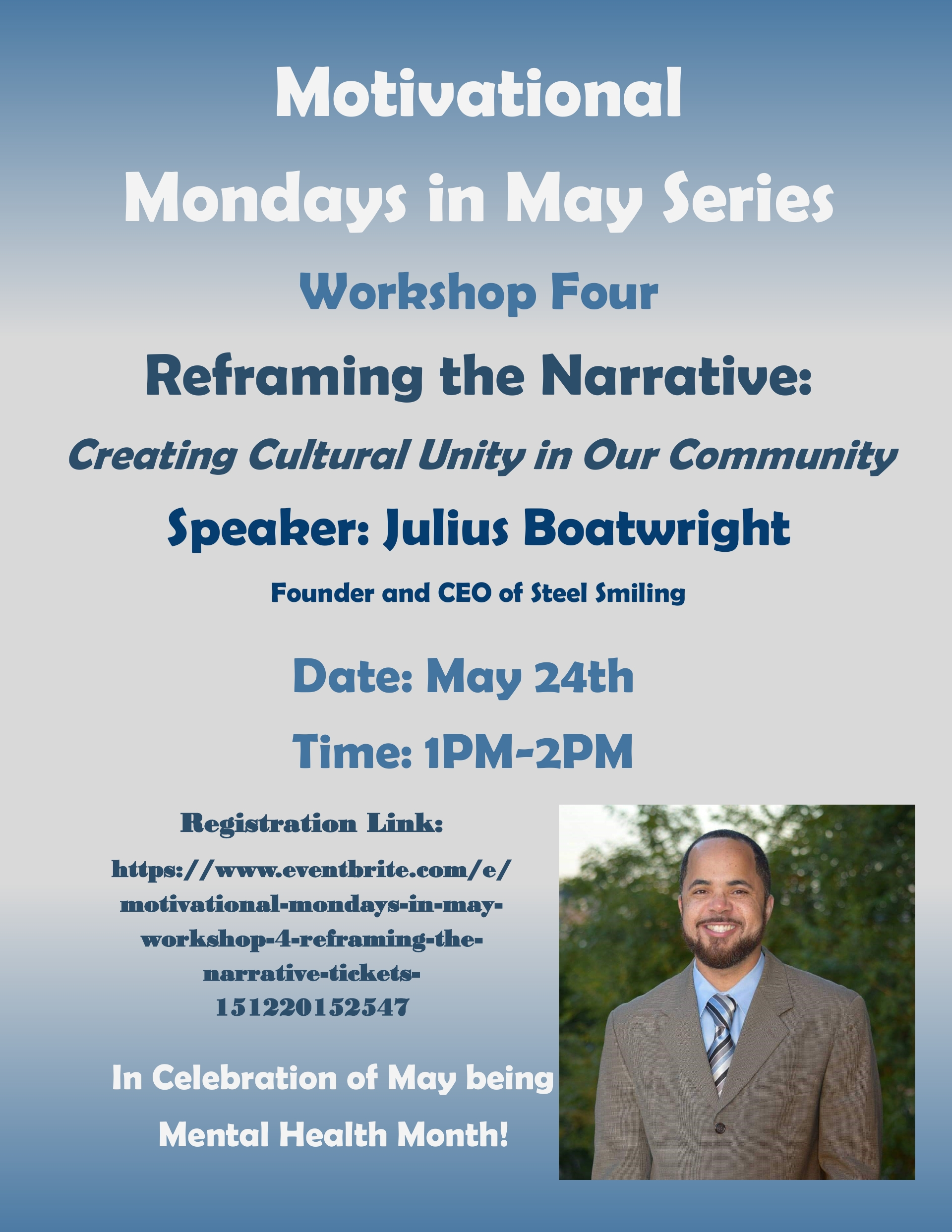 Creating Cultural Unity in Our Community Mondays in May Series Workshop Four May 24, 2021