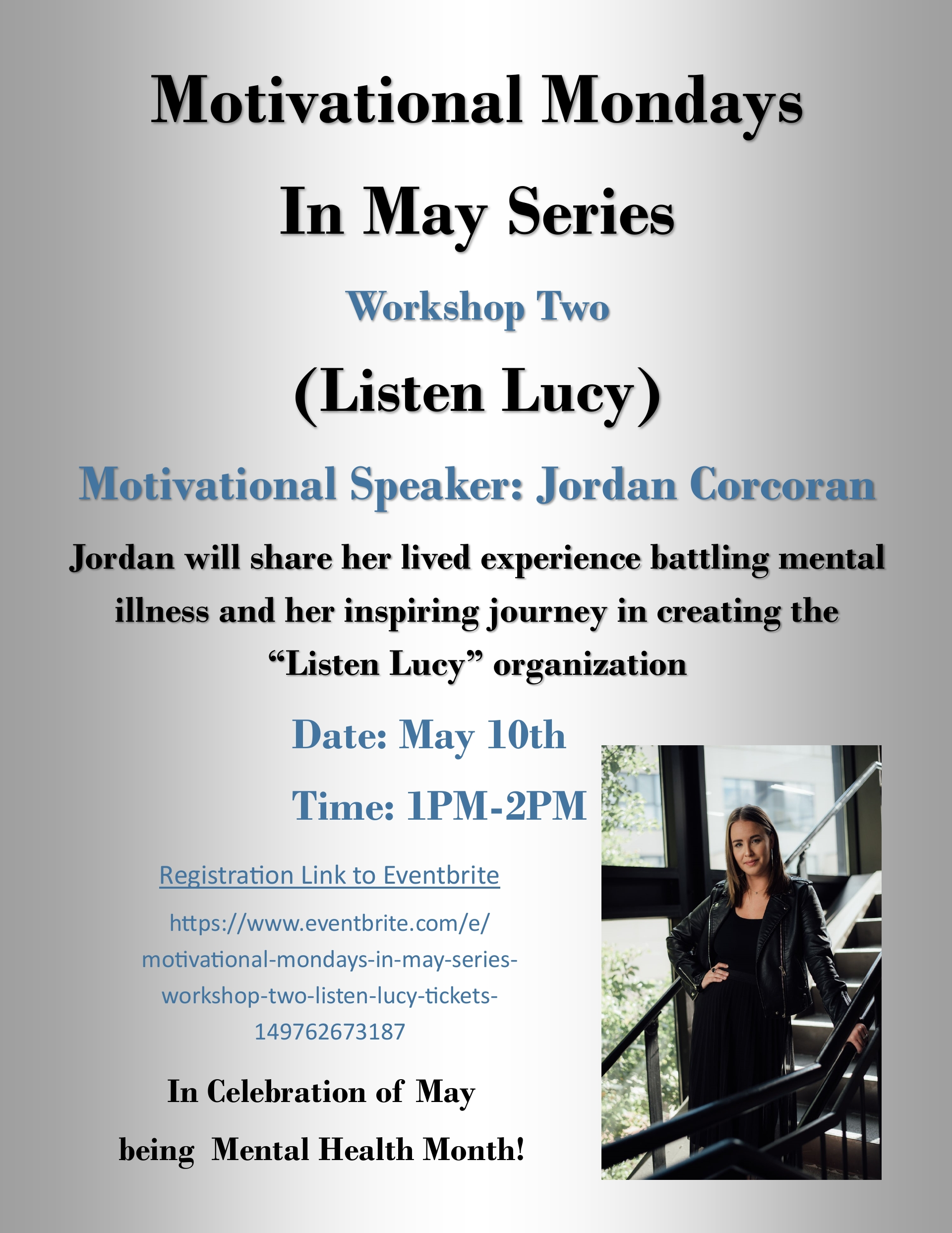 (Listen Lucy) Workshop 2 in the Motivational Monday in May Series!
