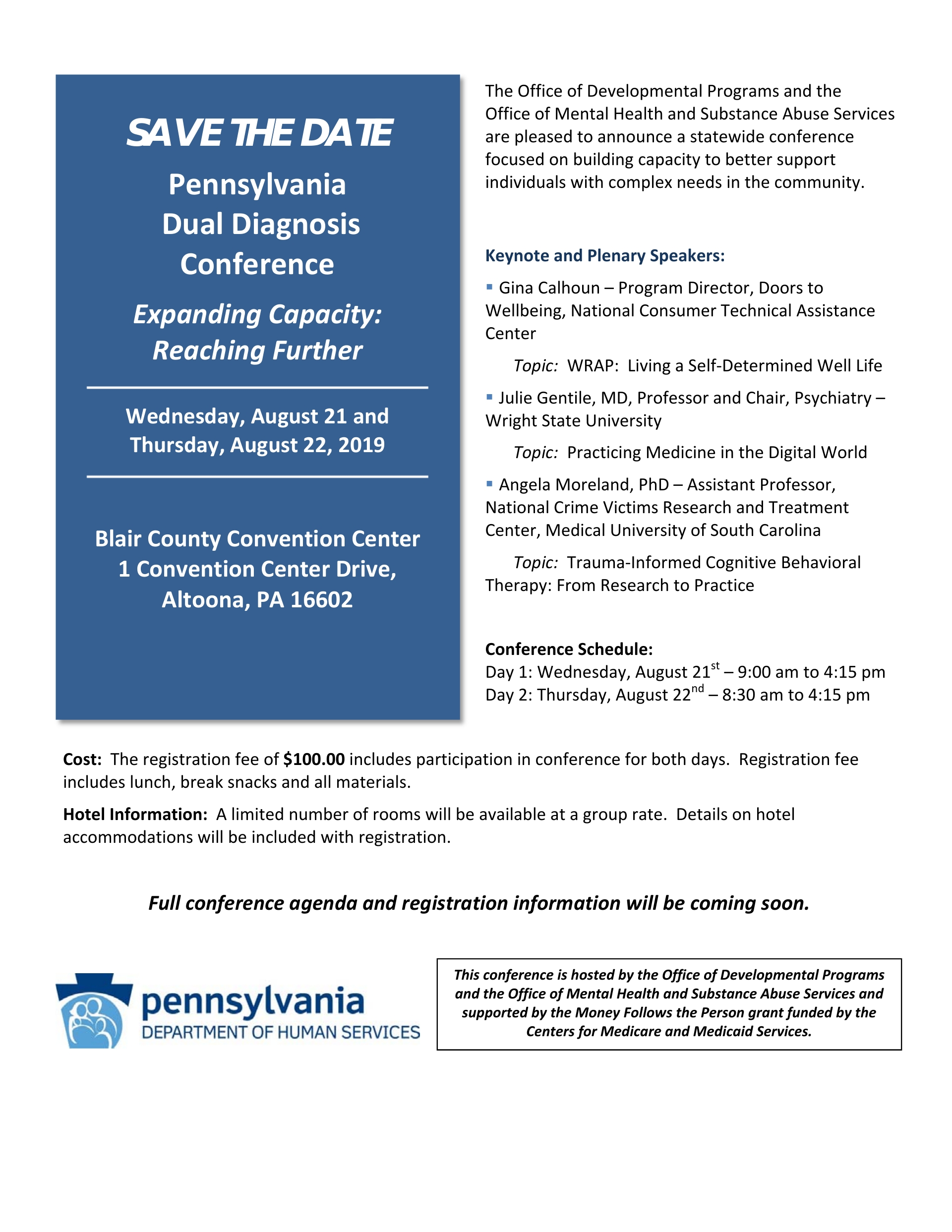 PA DUAL DIAGNOSIS CONFERENCE August 21 and 22, 2019 Altoona, PA