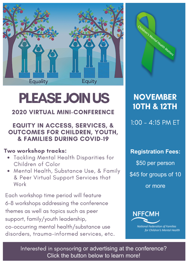 National Federation of Families for Children's Mental Health VIRTUAL MINI-CONFERENCE November 2020